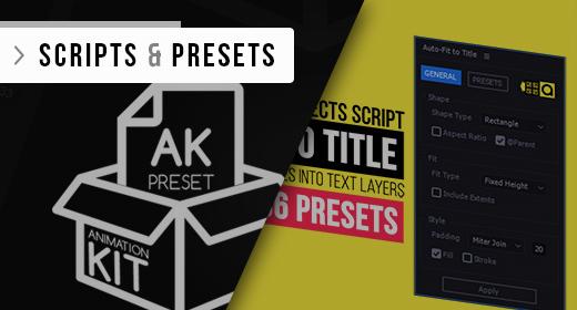 Scripts & Presets