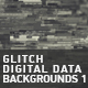 Glitch Digital Data Backgrounds 1 - VideoHive Item for Sale