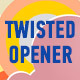 Twisted Opener - VideoHive Item for Sale