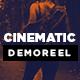 Cinematic Demoreel