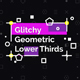 Glitchy Geometric Lower Thirds - VideoHive Item for Sale