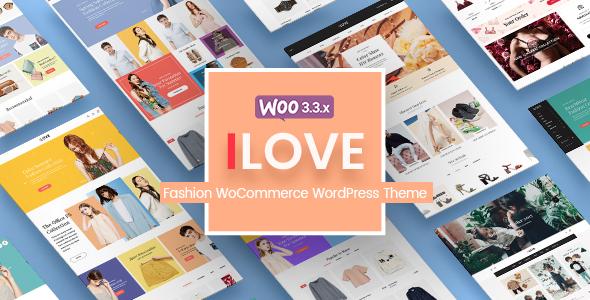 iLove - Creative Fashion WooCommerce WordPress Theme (Mobile Layouts Included)