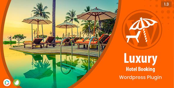 Luxury - Hotel Booking Wordpress Plugin