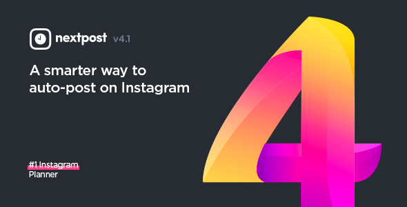 Instagram Auto Post & Scheduler - Nextpost Instagram - CodeCanyon Item for Sale