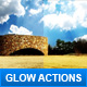 Glow actions - GraphicRiver Item for Sale