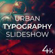 Urban Typography Slideshow - VideoHive Item for Sale