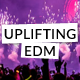 Uplifting EDM Pop Anthem