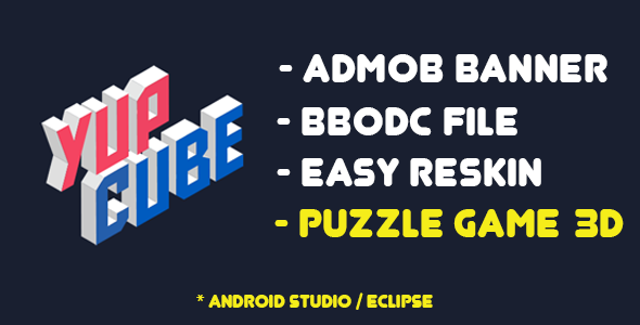 YupCube ( BBDOC /Android Studio / Eclipse ) + Admob banner            Nulled