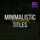 Minimalistic Titles for Premiere Pro - VideoHive Item for Sale