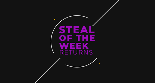 Steal of the Week - July 11 2018