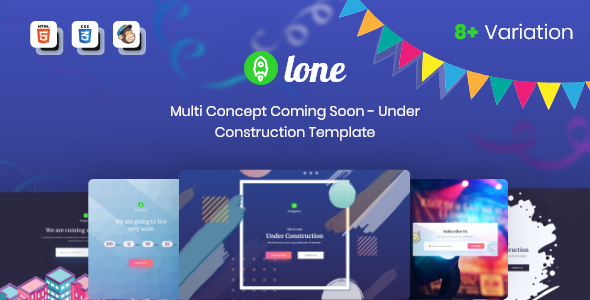 Lone - Multi Concept Coming Soon - Under Construction Template - Under Construction Specialty Pages