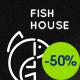 Fish House | Seafood Restaurant / Cafe / Bar