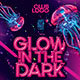 Glow In The Dark - GraphicRiver Item for Sale