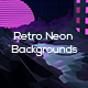 Retro Neon Backgrounds - GraphicRiver Item for Sale