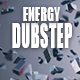 Energy Powerful Dubstep Ident