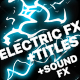 Electric Current Elements and Titles Pack - VideoHive Item for Sale