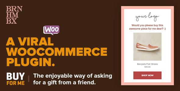 Viral WooCommerce Plugin: BuyForMe - CodeCanyon Item for Sale