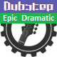 Epic Cinematic Dubstep
