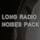 Long Radio Noises Pack