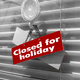 "Sign saying ""Closed for holiday"" on a glass door - PhotoDune Item for Sale"