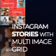 Instagram Stories with Multi Image Grid - VideoHive Item for Sale
