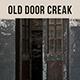 Old Door Creak