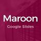 Maroon Google Slides Template