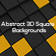 Abstract 3D Square Backgrounds