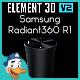 Samsung Radiant360 R1 for Element 3D