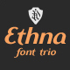 Ethna font trio - GraphicRiver Item for Sale