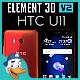 HTC U11 for Element 3D