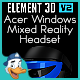 Acer Windows Mixed Reality Headset for Element 3D - 3DOcean Item for Sale