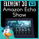 Amazon Echo Show for Element 3D - 3DOcean Item for Sale