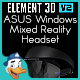ASUS Windows Mixed Reality Headset for Element 3D - 3DOcean Item for Sale