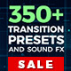 Transition Presets, Sound FX - VideoHive Item for Sale