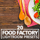 20 Food Factory Lightroom Presets - GraphicRiver Item for Sale
