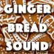 GingerbreadSound