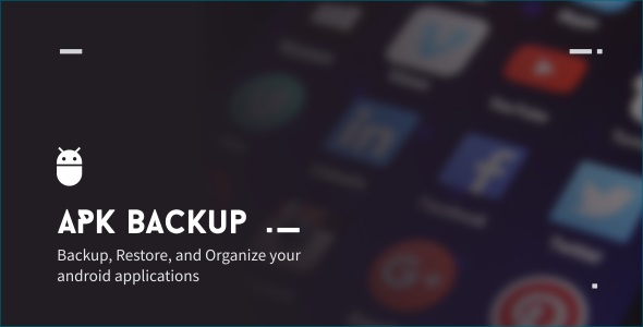 APK Backup 2.1 - CodeCanyon Item for Sale