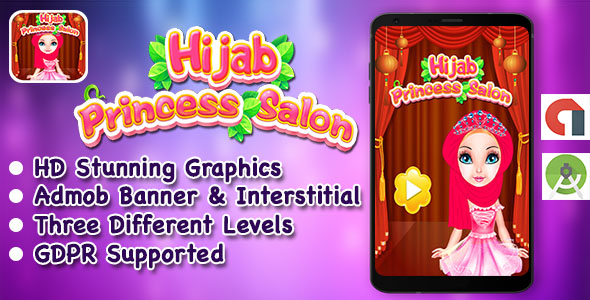 Hijab Princess Salon + Spa + Makeover + DressUp Game For Kids + GDPR + Android            Nulled