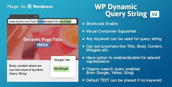 WP Dynamic Query String - CodeCanyon Item for Sale