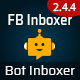 Bot Inboxer - A FB Inboxer Add-on : Multi-account & Multi-page Facebook Messenger Chat Bot