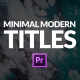 Minimal Modern Titles for Premiere Pro | Essential Graphics - VideoHive Item for Sale