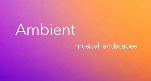 The Ambient Suite