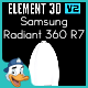 Samsung Radiant 360 R7 for Element 3D - 3DOcean Item for Sale