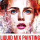 Liquid Mix Painting Photoshop Action - GraphicRiver Item for Sale