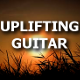 Uplifting Guitar