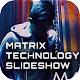 Matrix Technology Data Slideshow - VideoHive Item for Sale