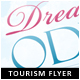Dream Odyssey Tourism Flyer - GraphicRiver Item for Sale