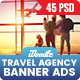 Bundle Travel Agency Banner Ads - 45 PSD [03 Sets] - GraphicRiver Item for Sale