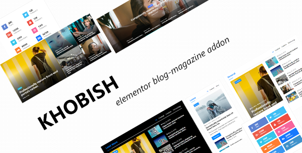 Khobish - Blogging Package for Elementor Page Builder            Nulled